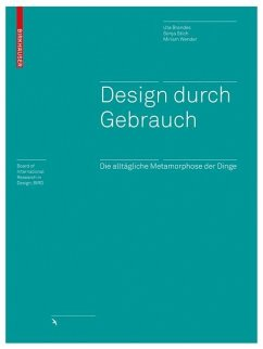 Design durch Gebrauch (eBook, PDF) - Brandes, Uta; Wender, Miriam; Stich, Sonja