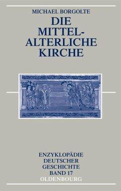 Die mittelalterliche Kirche (eBook, PDF) - Borgolte, Michael