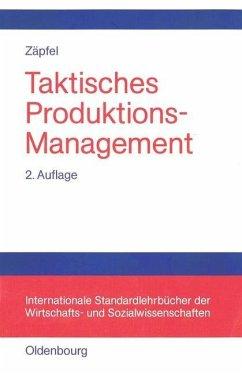Taktisches Produktions-Management (eBook, PDF) - Zäpfel, Günther