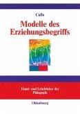 Modelle des Erziehungsbegriffs (eBook, PDF)