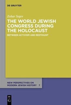 The World Jewish Congress during the Holocaust (eBook, ePUB) - Segev, Zohar