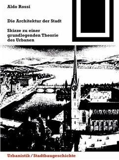 Die Architektur der Stadt (eBook, PDF) - Rossi, Aldo