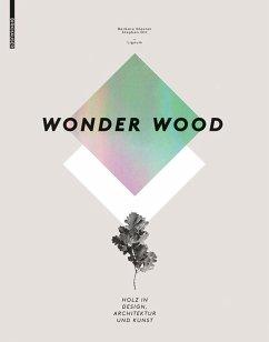 Wonder Wood (eBook, PDF) - Glasner, Barbara; Ott, Stephan