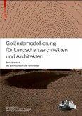 Geländemodellierung für Landschaftsarchitekten und Architekten (eBook, PDF)
