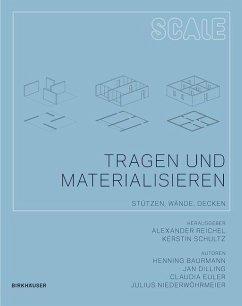 Tragen und Materialisieren (eBook, PDF) - Baurmann, Henning; Dilling, Jan; Euler, Claudia; Niederwöhrmeier, Julius