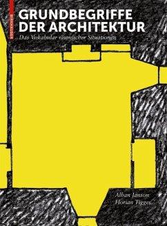 Grundbegriffe der Architektur (eBook, PDF) - Tigges, Florian; Janson, Alban