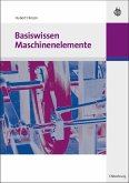 Basiswissen Maschinenelemente (eBook, PDF)