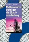 Mathematische Methoden der Signalverarbeitung (eBook, PDF)