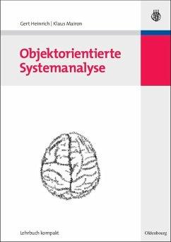 Objektorientierte Systemanalyse (eBook, PDF) - Heinrich, Gert; Mairon, Klaus