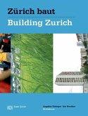 Zürich baut - Konzeptioneller Städtebau / Building Zurich: Conceptual Urbanism (eBook, PDF)