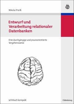 Entwurf und Verarbeitung relationaler Datenbanken (eBook, PDF) - Preiß, Nikolai