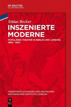 Inszenierte Moderne (eBook, ePUB) - Becker, Tobias