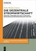 Die dezentrale Stromwirtschaft (eBook, PDF)