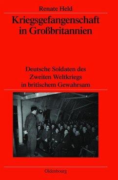 Kriegsgefangenschaft in Großbritannien (eBook, PDF) - Held, Renate