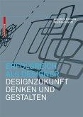 Erfolgreich als Designer - Designzukunft denken und gestalten (eBook, PDF)