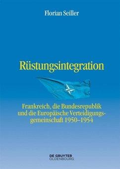 Rüstungsintegration (eBook, PDF) - Seiller, Florian