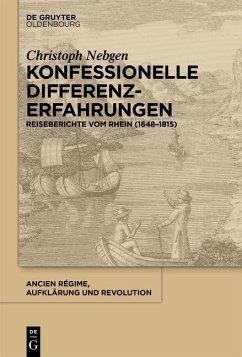 Konfessionelle Differenzerfahrungen (eBook, PDF) - Nebgen, Christoph