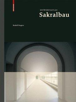 Entwurfsatlas Sakralbau (eBook, PDF) - Stegers, Rudolf