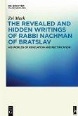 The Revealed and Hidden Writings of Rabbi Nachman of Bratslav (eBook, PDF)