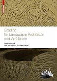 Grading for Landscape Architects and Architects / Geländemodellierung für Landschaftsarchitekten und Architekten (eBook, PDF)