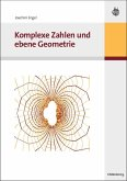 Komplexe Zahlen und ebene Geometrie (eBook, PDF)