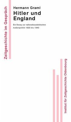 Hitler und England (eBook, PDF) - Graml, Hermann