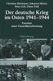 Der deutsche Krieg im Osten 1941-1944 (eBook, PDF)