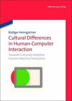 Cultural Differences in Human-Computer Interaction (eBook, PDF) - Heimgärtner, Rüdiger