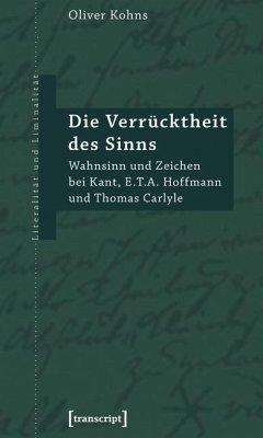 Die Verrücktheit des Sinns (eBook, PDF) - Kohns, Oliver