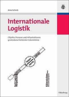 Internationale Logistik (eBook, PDF) - Schieck, Arno