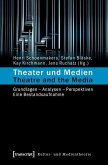 Theater und Medien / Theatre and the Media (eBook, PDF)