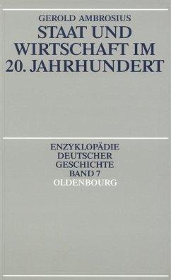 Staat und Wirtschaft im 20. Jahrhundert (eBook, PDF) - Ambrosius, Gerold