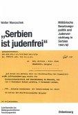 """Serbien ist judenfrei"" (eBook, PDF)"