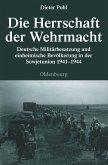 Die Herrschaft der Wehrmacht (eBook, PDF)