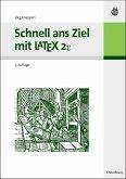 Schnell ans Ziel mit LATEX 2e (eBook, PDF)