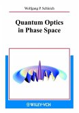Quantum Optics in Phase Space (eBook, ePUB)