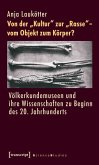 Von der »Kultur« zur »Rasse« - vom Objekt zum Körper? (eBook, PDF)