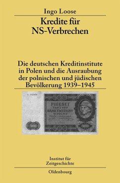 Kredite für NS-Verbrechen (eBook, PDF) - Loose, Ingo