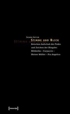 Stimme und Blick (eBook, PDF) - Gottlob, Susanne