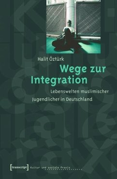Wege zur Integration (eBook, PDF) - Öztürk, Halit