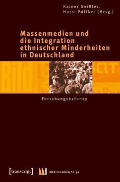 Massenmedien und die Integration ethnischer Minderheiten in Deutschland (eBook, PDF)