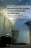 Inszenierung und Erlebnis in kulturhistorischen Ausstellungen (eBook, PDF)