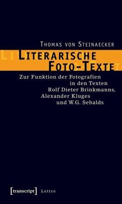 Literarische Foto-Texte (eBook, PDF) - Steinaecker, Thomas von