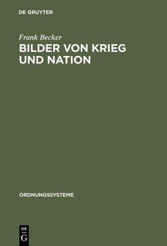 Bilder von Krieg und Nation (eBook, PDF) - Becker, Frank