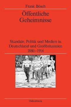 Öffentliche Geheimnisse (eBook, PDF) - Bösch, Frank
