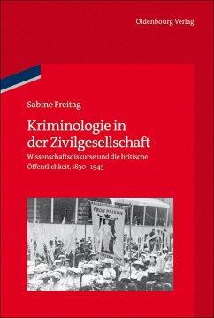Kriminologie in der Zivilgesellschaft (eBook, PDF) - Freitag, Sabine