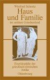 Haus und Familie im antiken Griechenland (eBook, PDF)