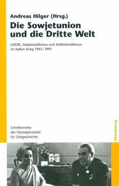 Die Sowjetunion und die Dritte Welt (eBook, PDF)