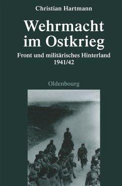 Wehrmacht im Ostkrieg (eBook, PDF) - Hartmann, Christian