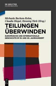 Teilungen überwinden (eBook, PDF)